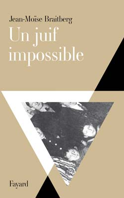 Braitberg_juif_impossible